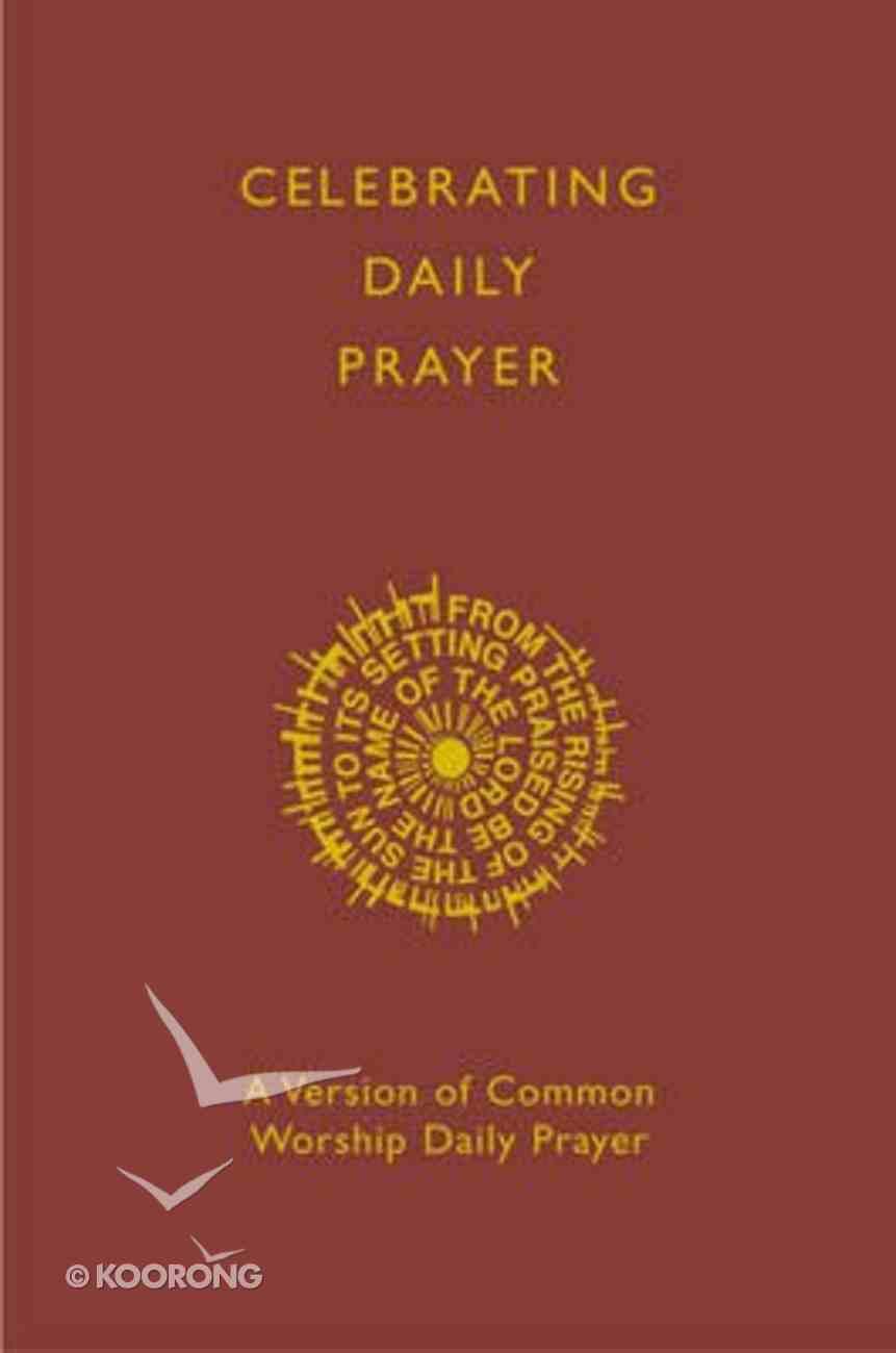 Celebrating Daily Prayer Paperback