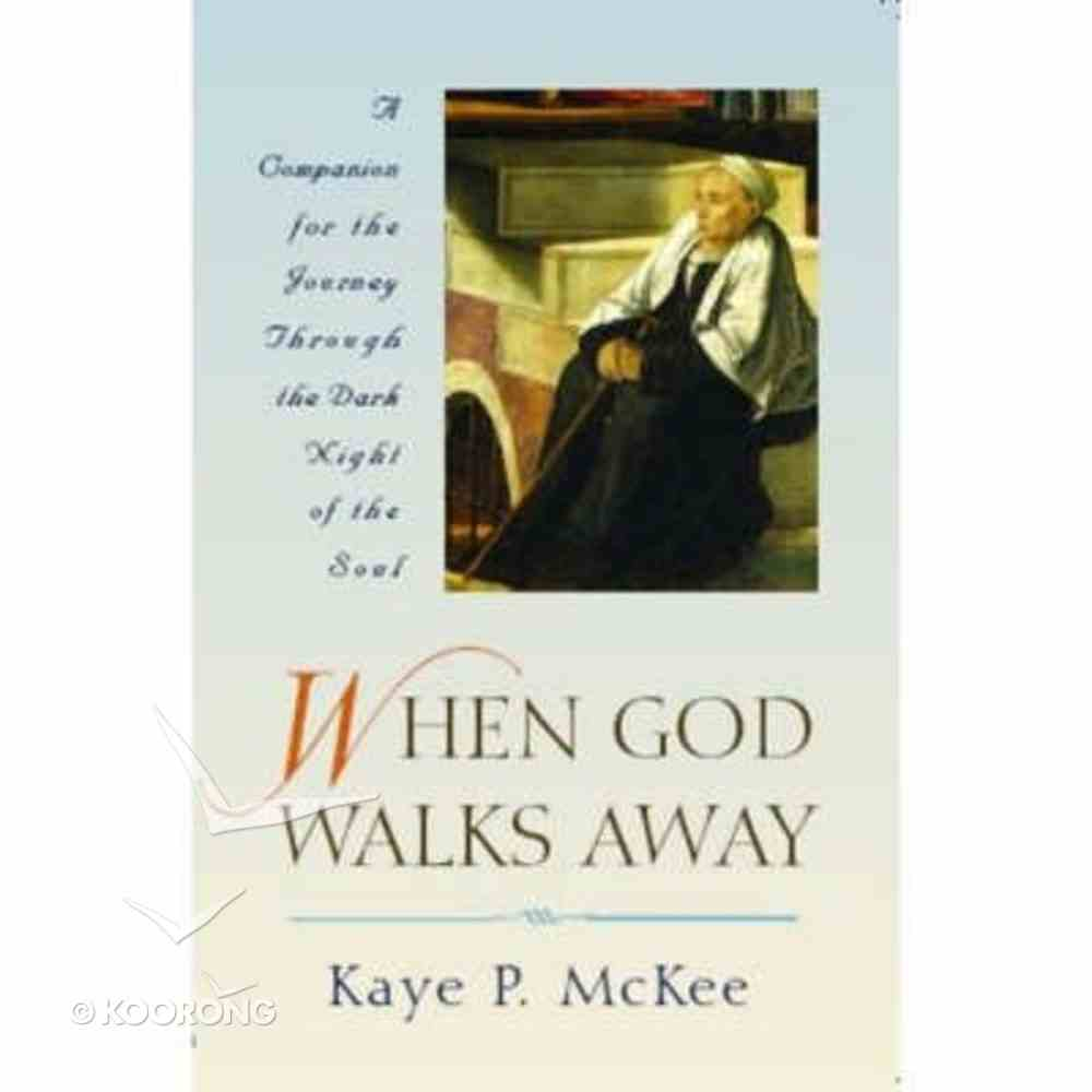 When God Walks Away Paperback