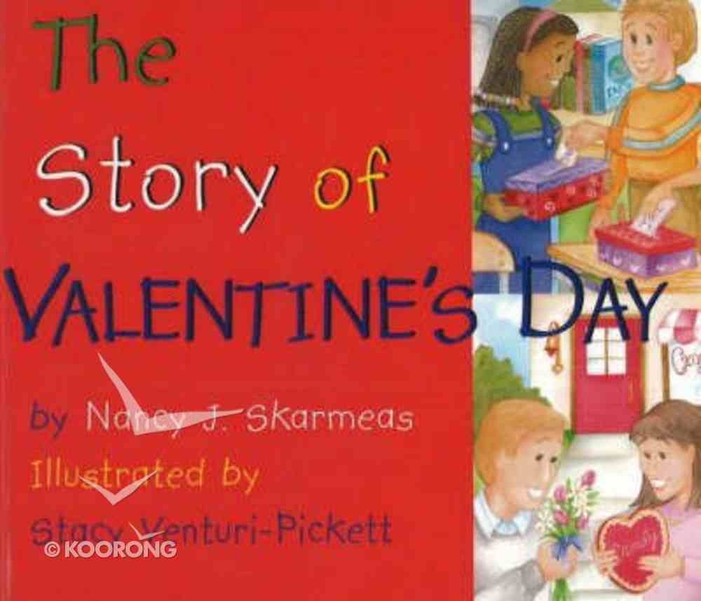The Story of Valentine's Day Board Book