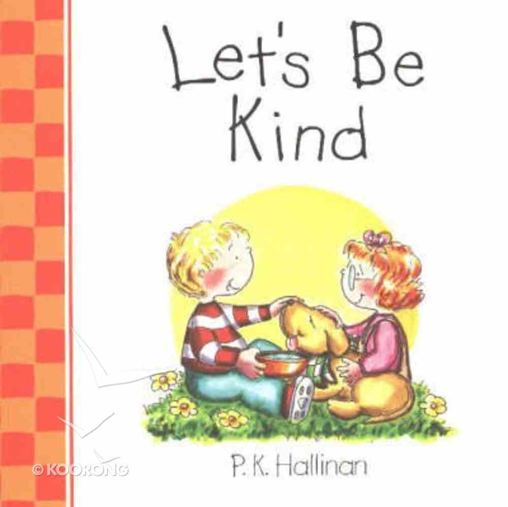 Let's Be Kind (Let's Be Series) Board Book