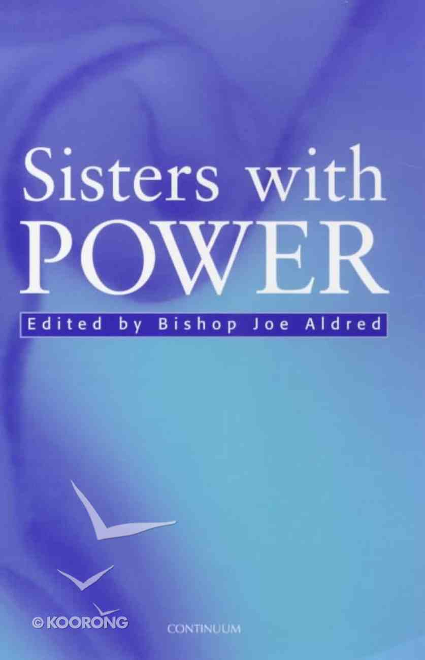 Sisters With Power Paperback