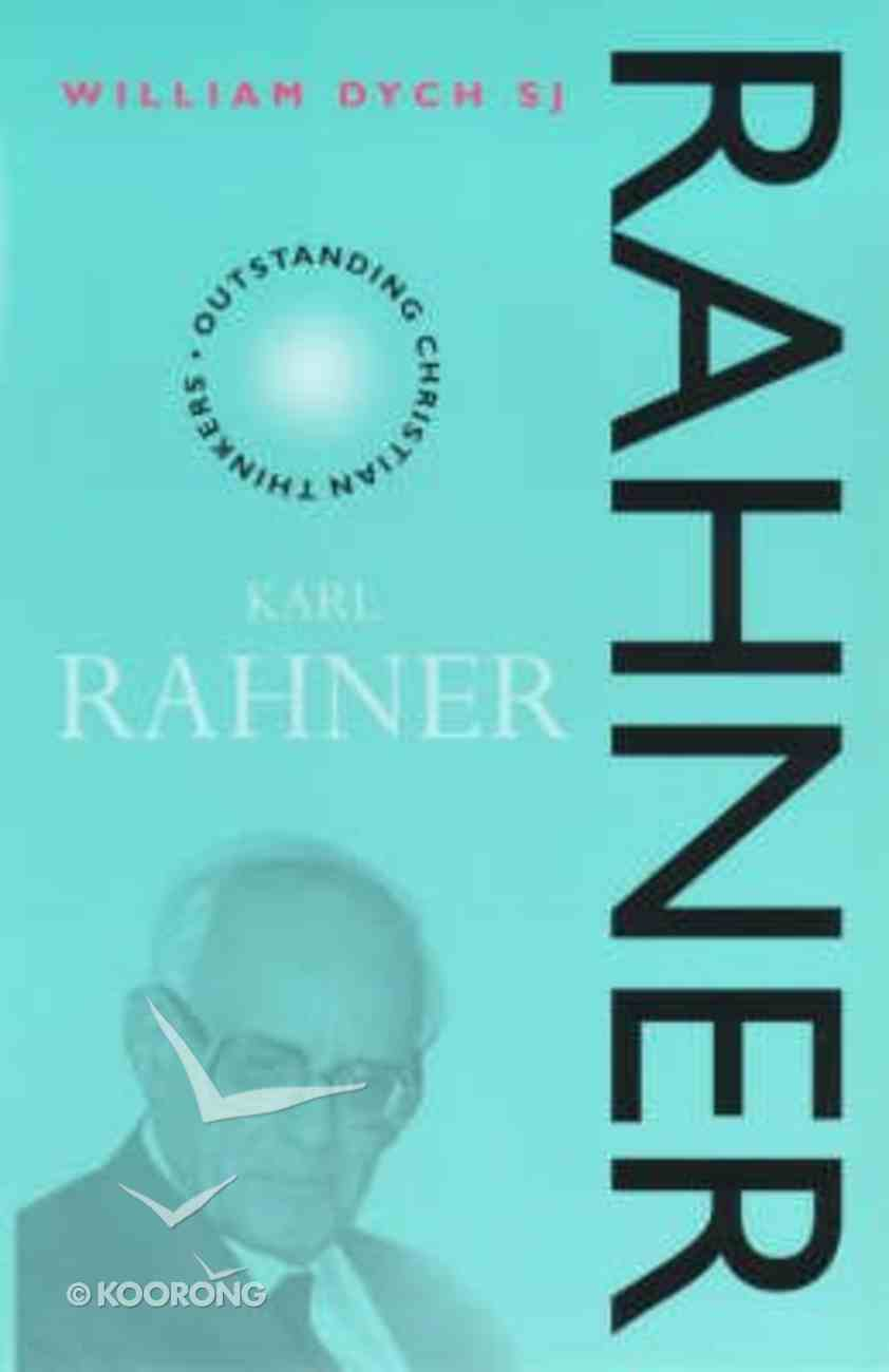 Karl Rahner (Outstanding Christian Thinkers Series) Paperback