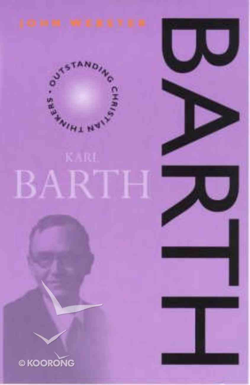 Barth (Outstanding Christian Thinkers Series) Paperback