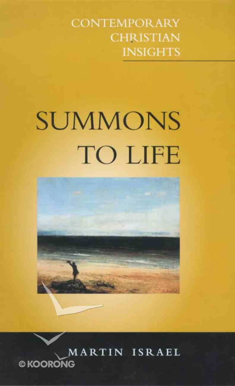 Summons to Life (Contemporary Christian Insights Series) Paperback