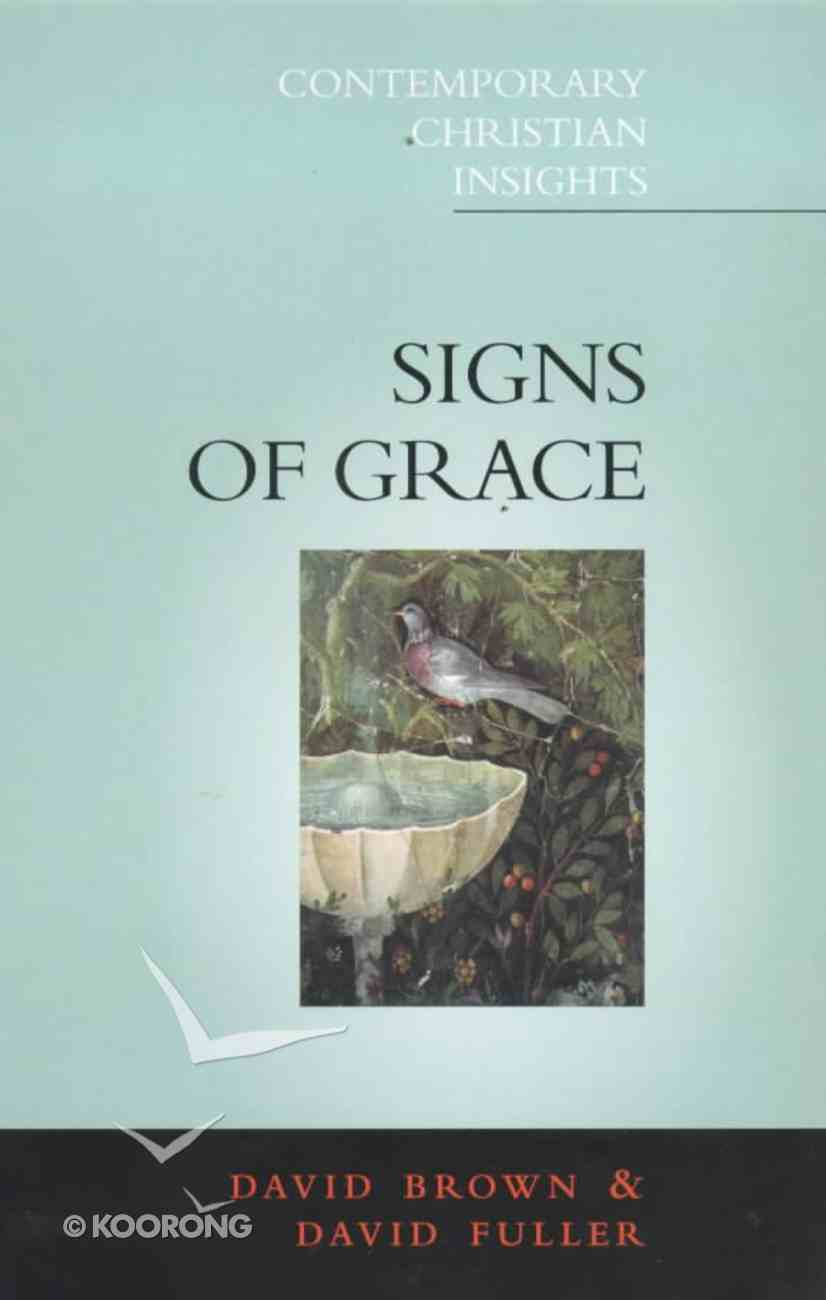 Signs of Grace (Contemporary Christian Insights Series) Paperback