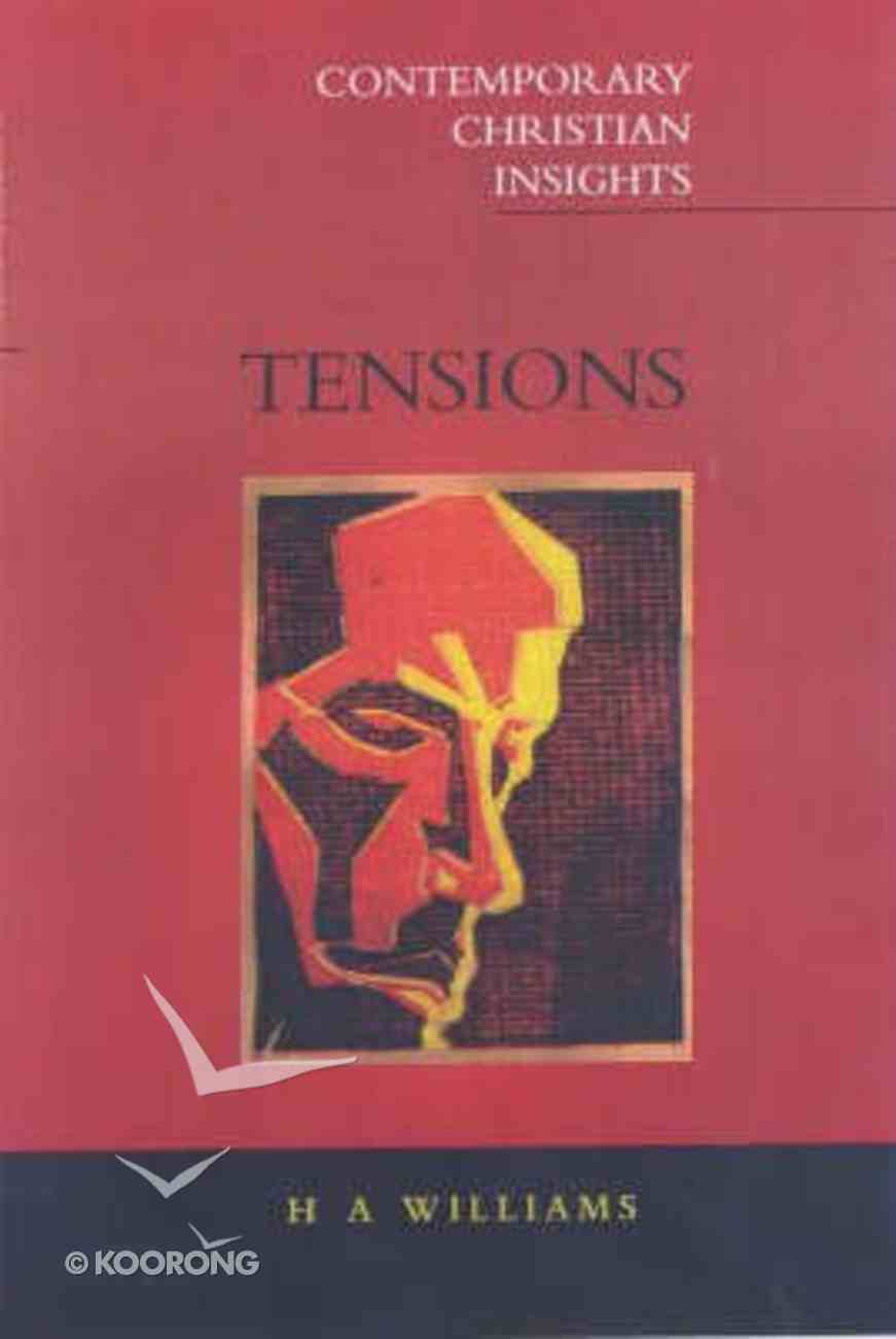 Tensions (Contemporary Christian Insights Series) Paperback