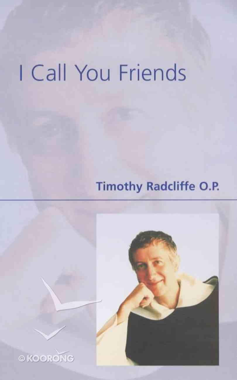 I Call You Friends Paperback