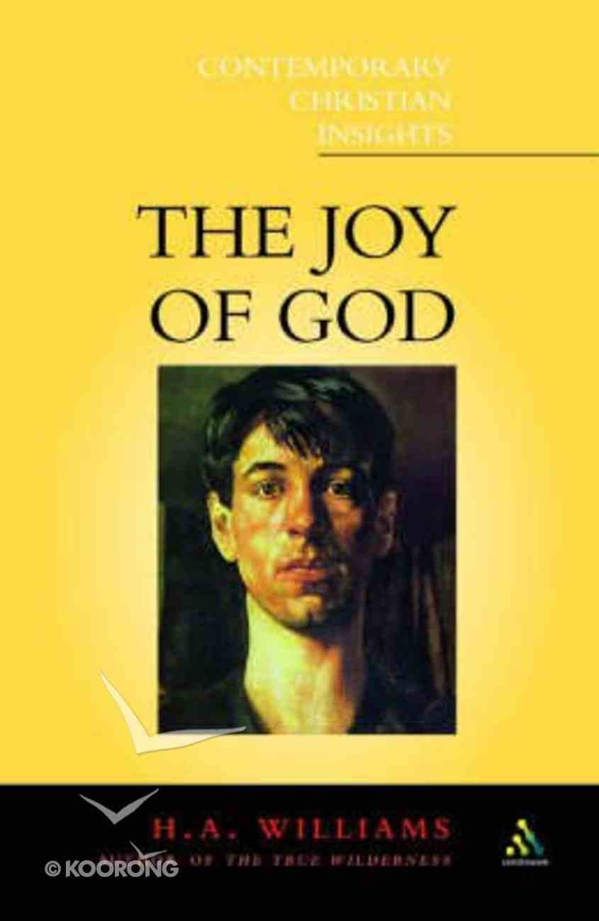 The Joy of God (Contemporary Christian Insights Series) Paperback