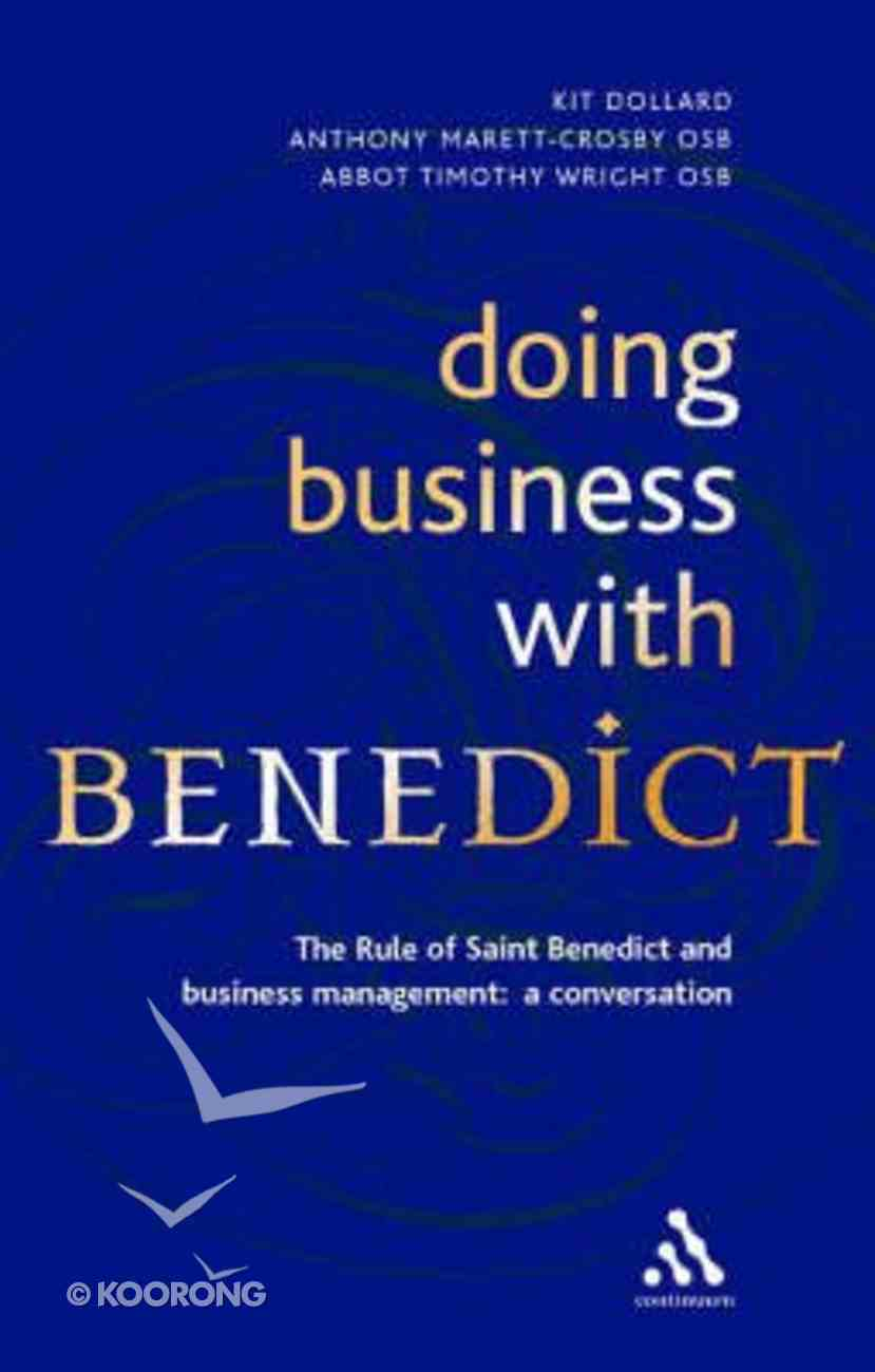 Doing Business With Benedict Hardback