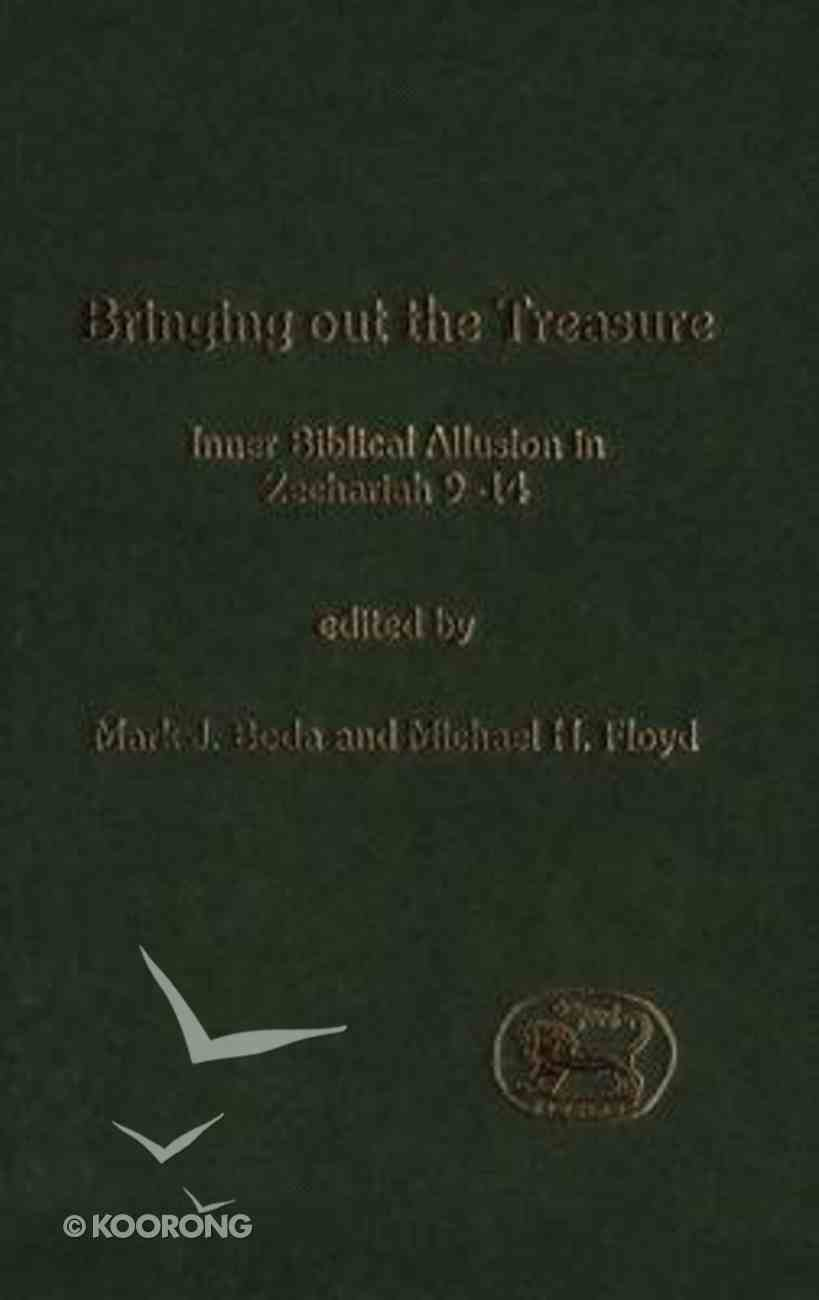 Bringing Out the Treasure (Journal For The Study Of The Old Testament Supplement Series) Hardback