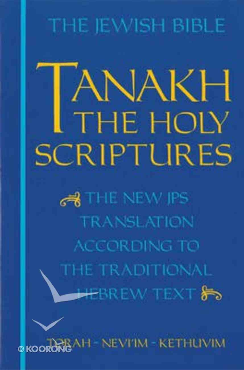 Tanakh Jewish Old Testament Student Edition Paperback