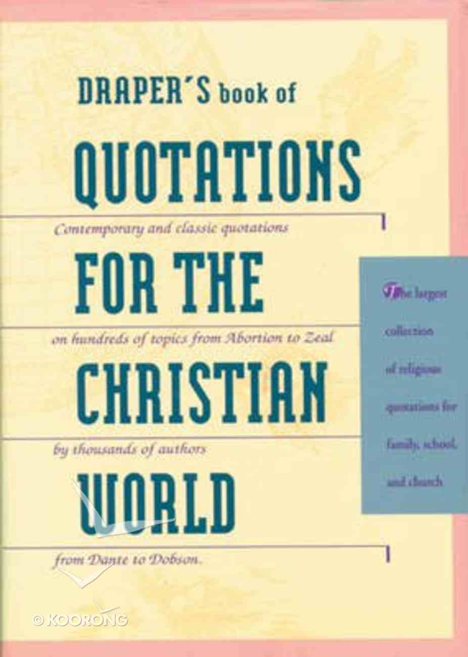 Draper's Book of Quotations For the Christian World Hardback