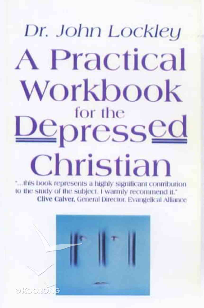 Practical Workbook For the Depressed Christian Paperback