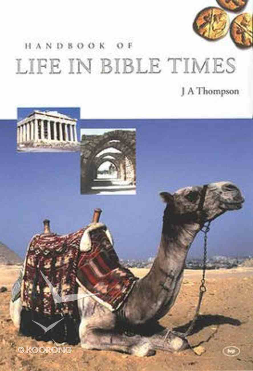 Handbook of Life in Bible Times Hardback