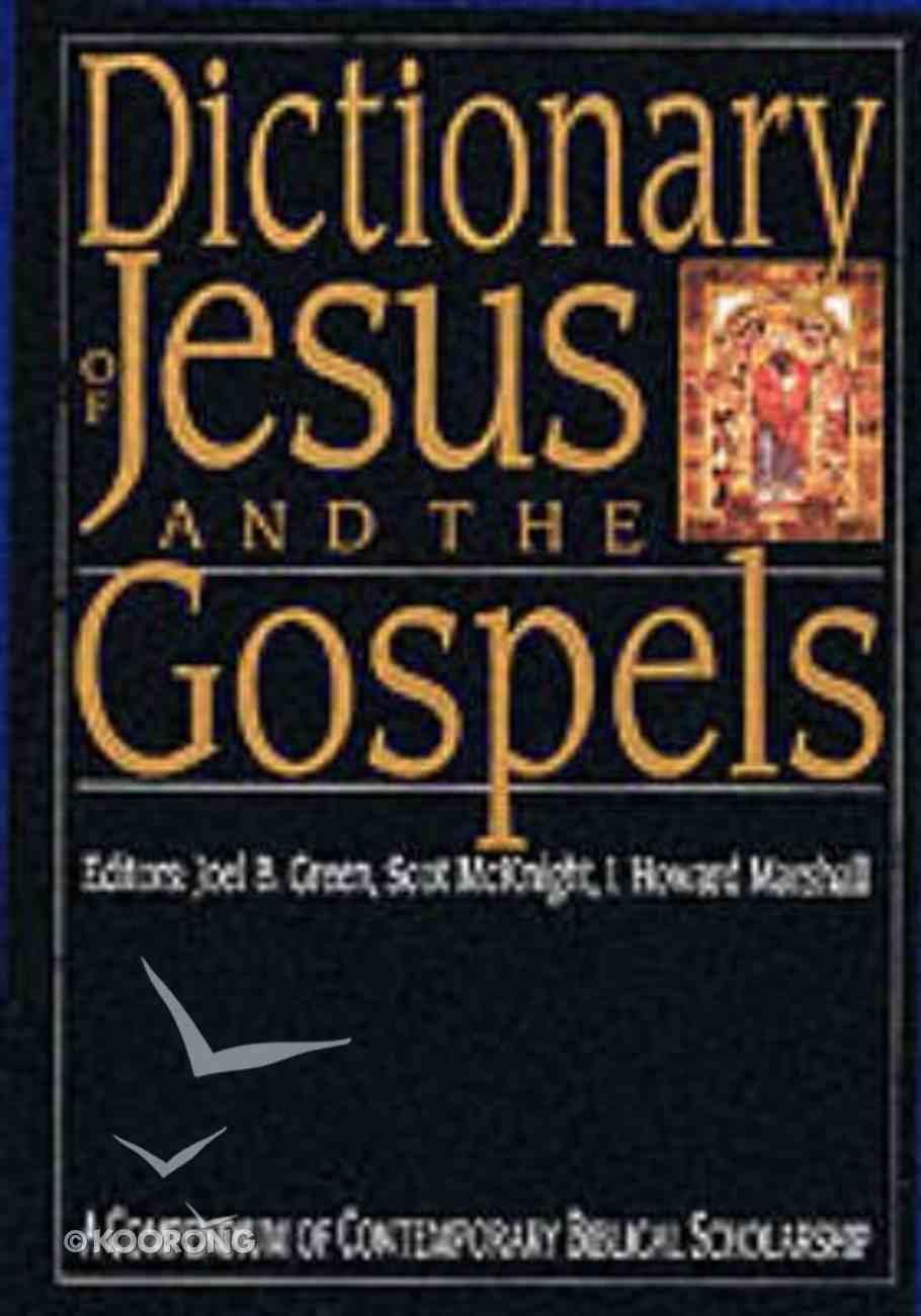 Dictionary of Jesus and the Gospels Hardback