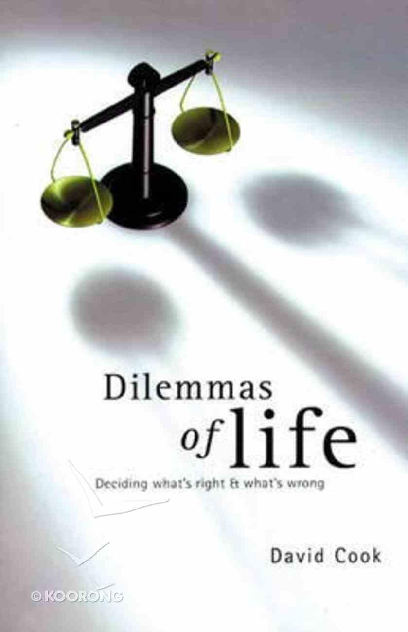 Dilemmas of Life Paperback