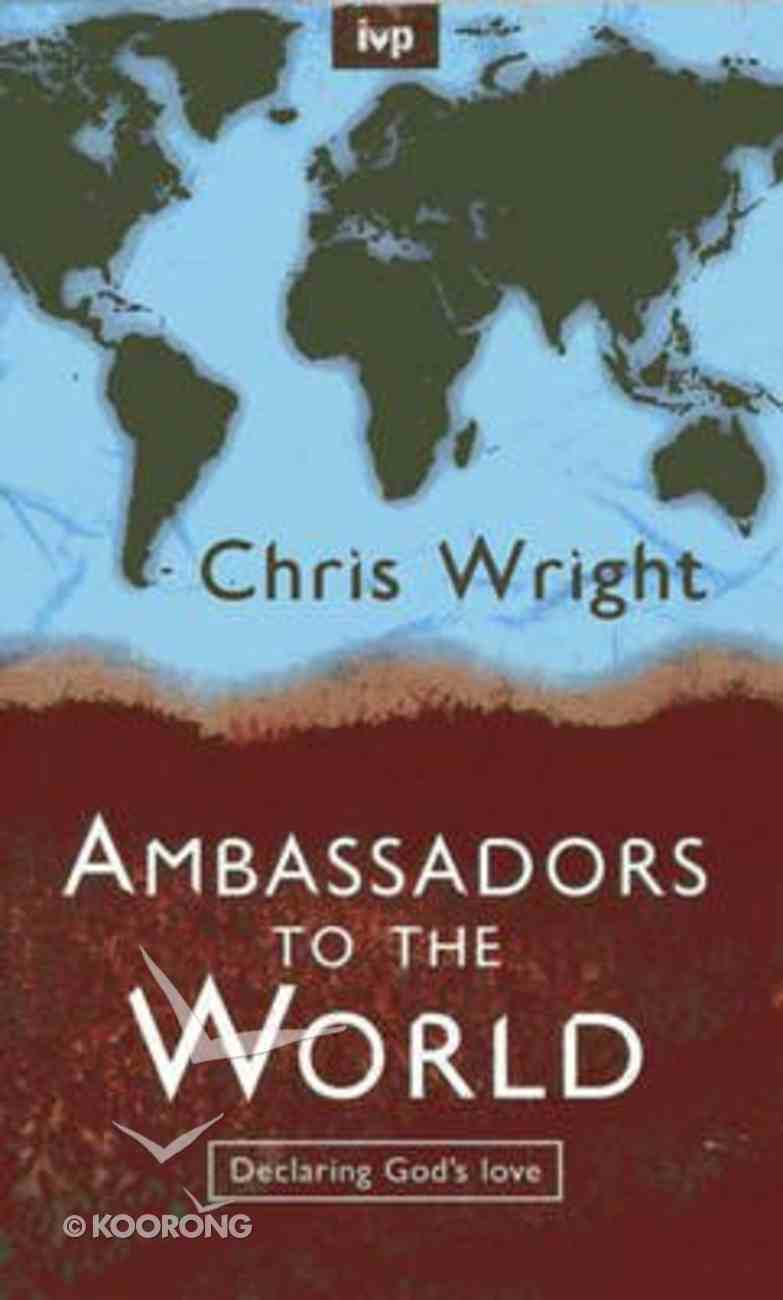 Ambassadors to the World Paperback