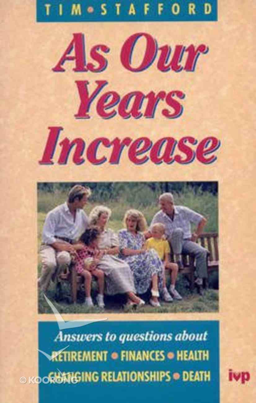 As Our Years Increase Paperback