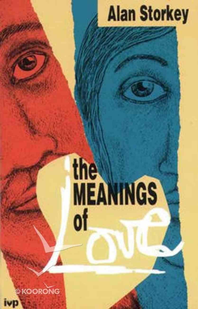 The Meanings of Love Paperback