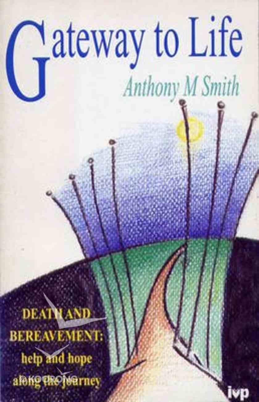 Gateway to Life Paperback