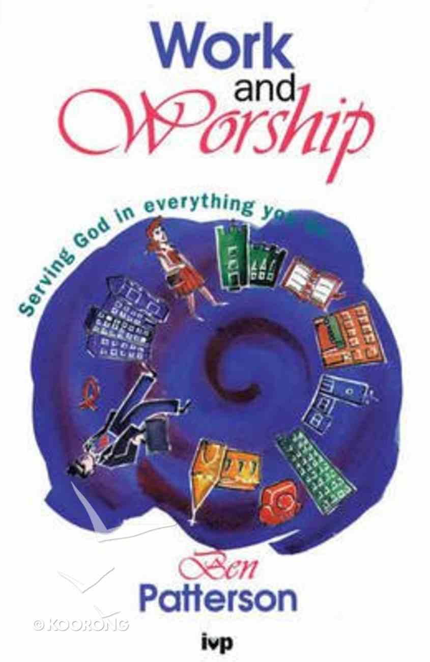 Work and Worship Paperback