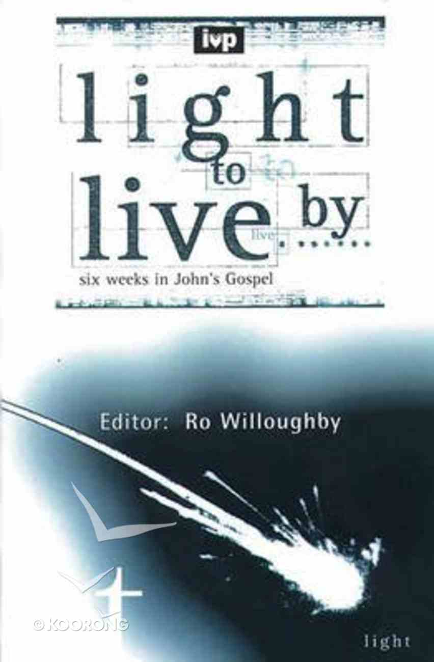 Light to Live By Paperback