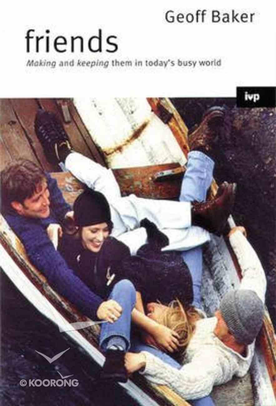 Friends Paperback
