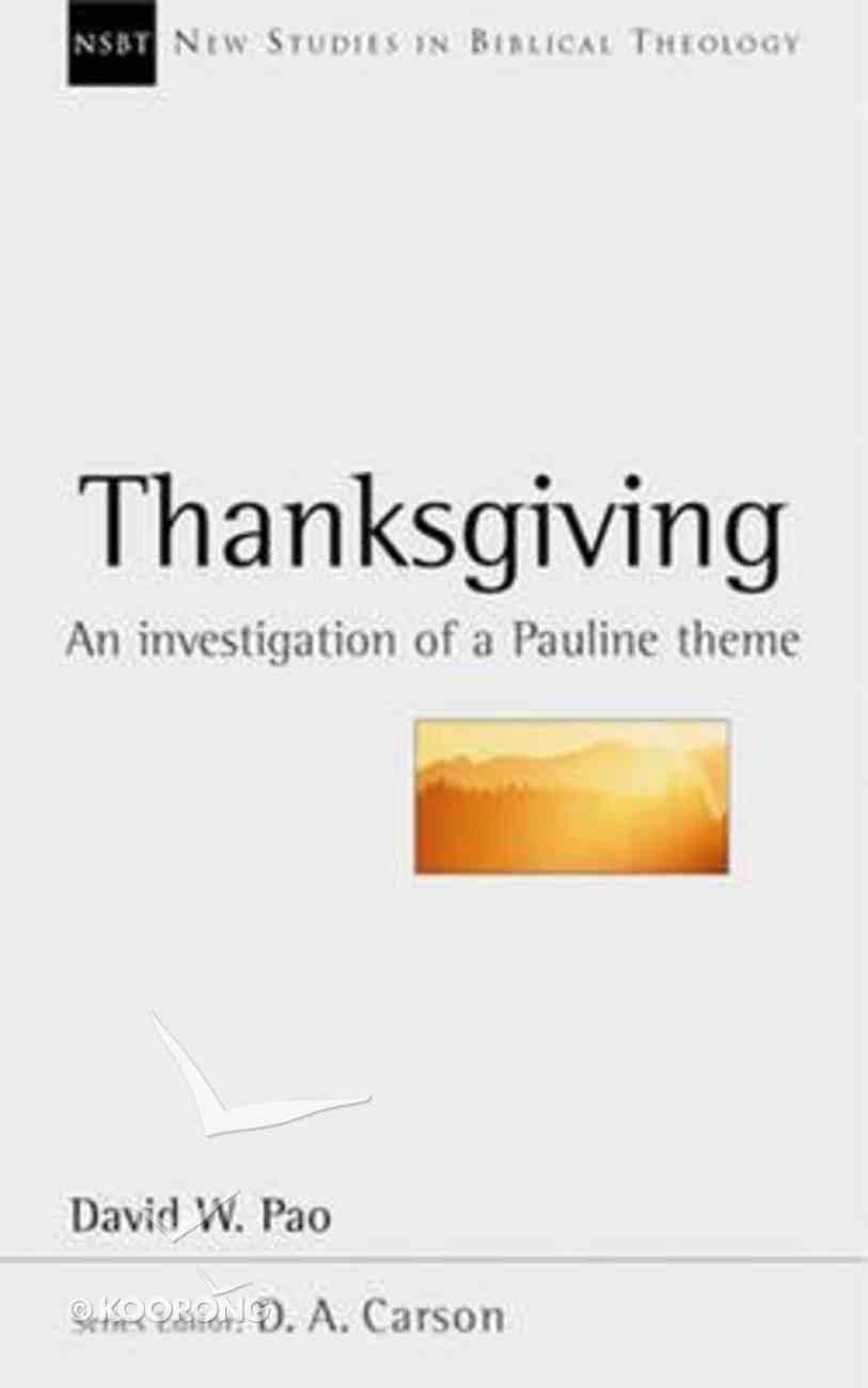Thanksgiving (New Studies In Biblical Theology Series) Paperback