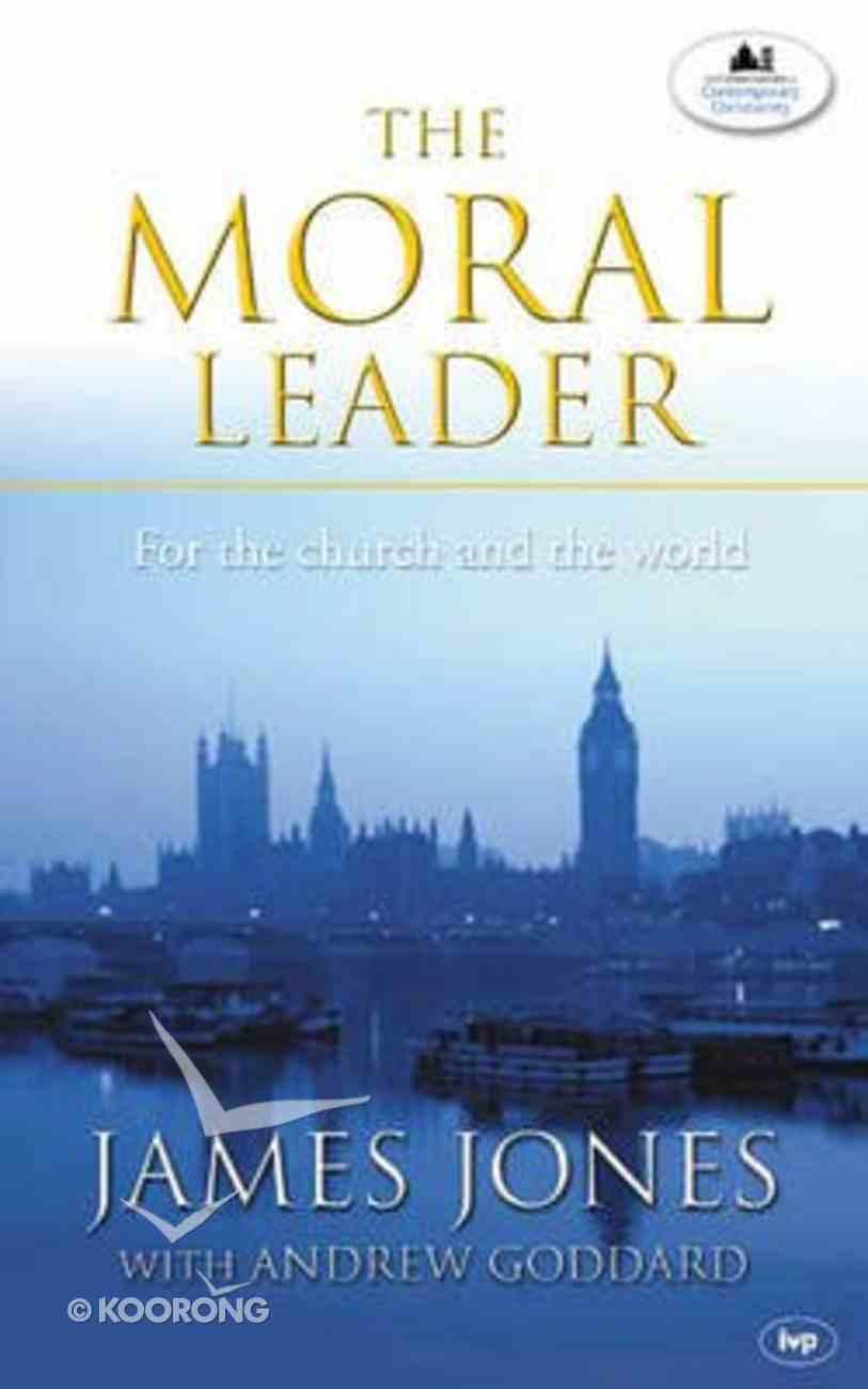 The Moral Leader Paperback