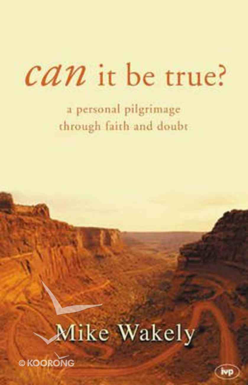 Can It Be True? Paperback
