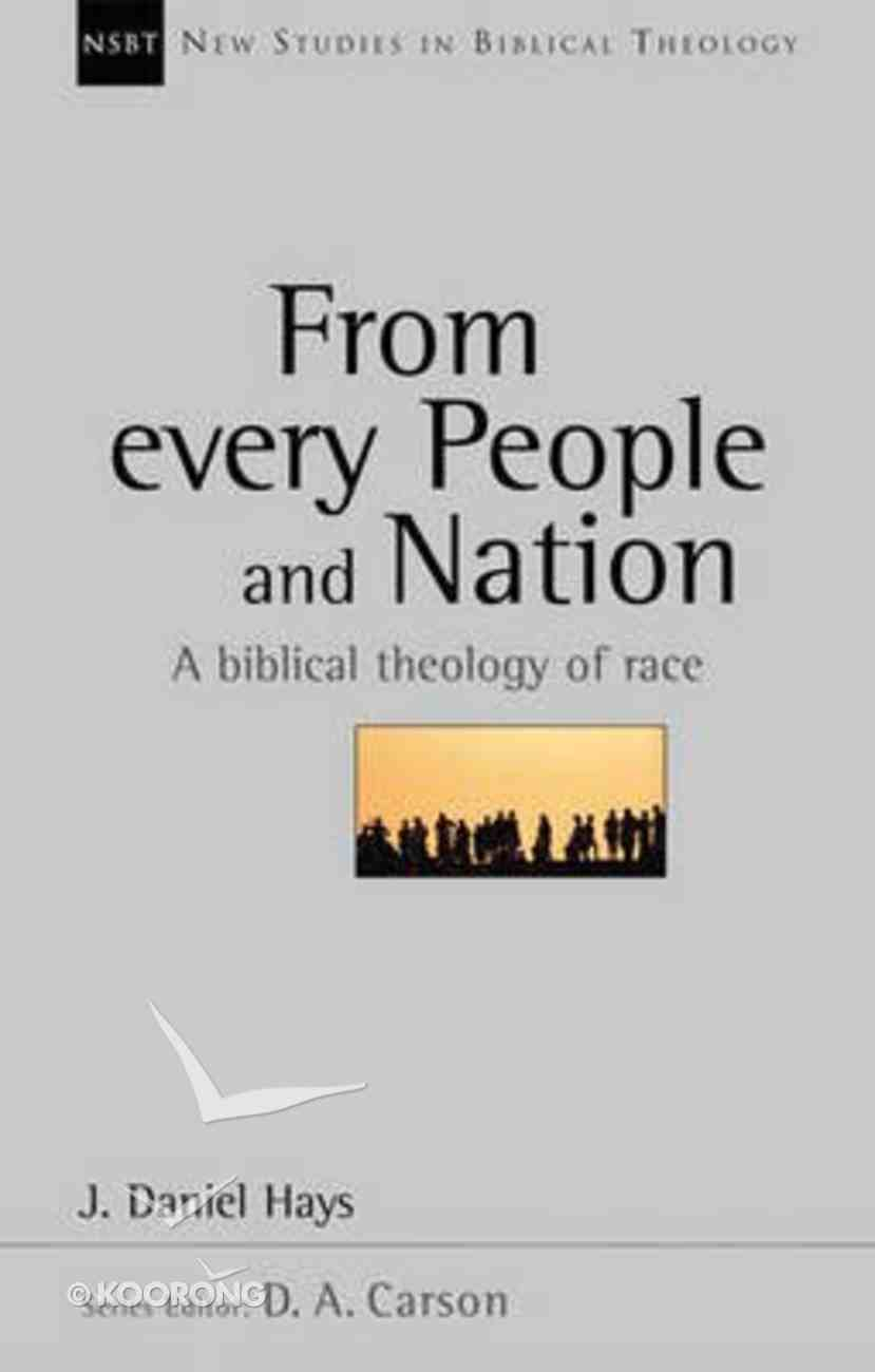 From Every People and Nation (New Studies In Biblical Theology Series) Paperback