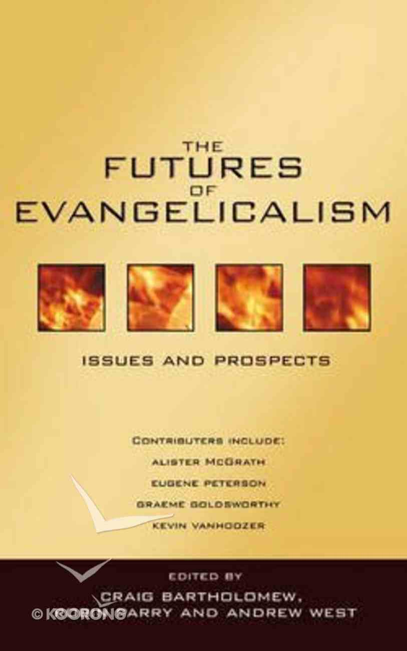 The Futures of Evangelicalism Paperback