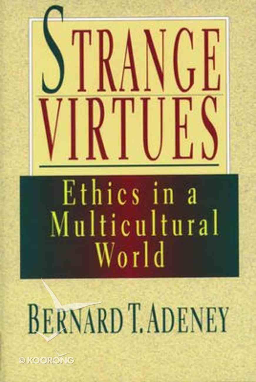 Strange Virtues Paperback