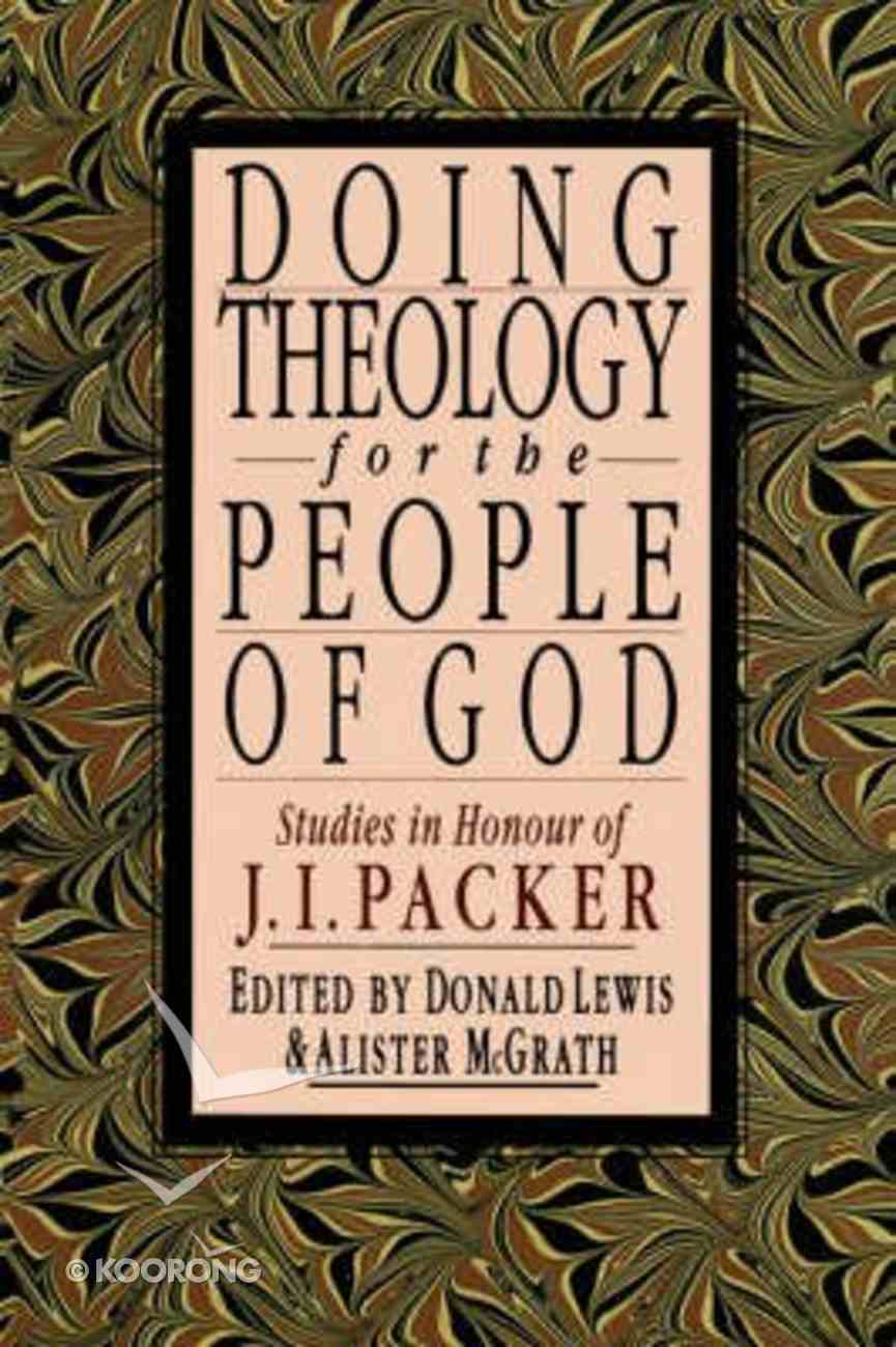 Doing Theology For the People of God Paperback