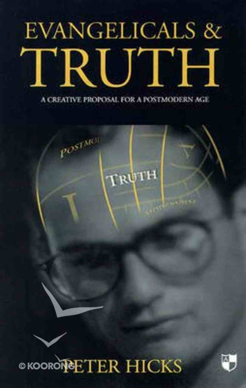 Evangelicals and Truth Paperback