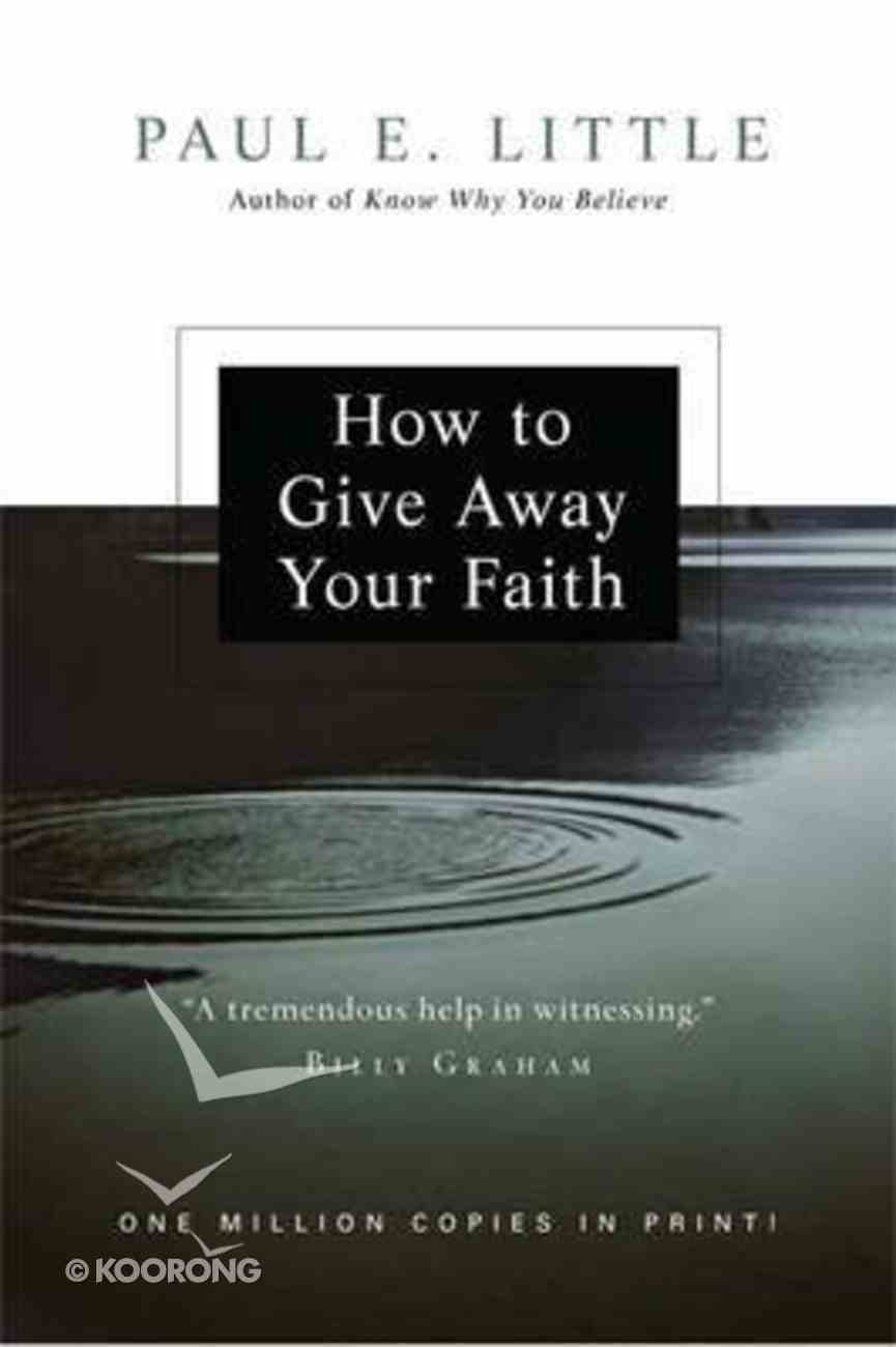 How to Give Away Your Faith Paperback