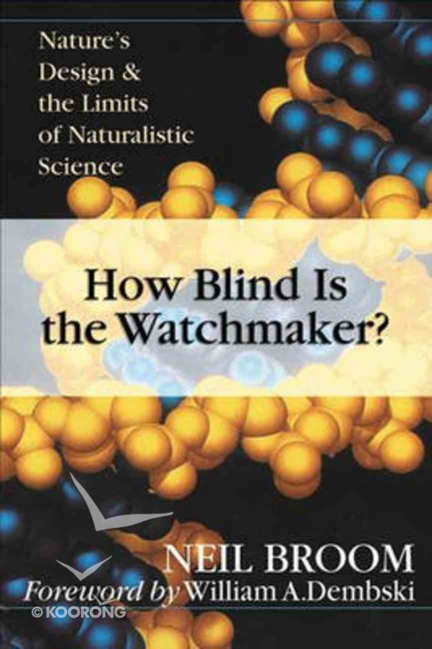 How Blind is the Watchmaker? Paperback