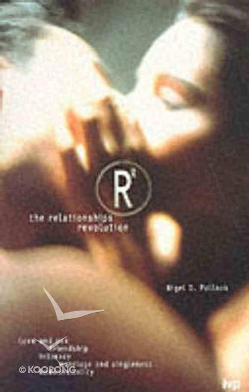 The Relationships Revolution Paperback