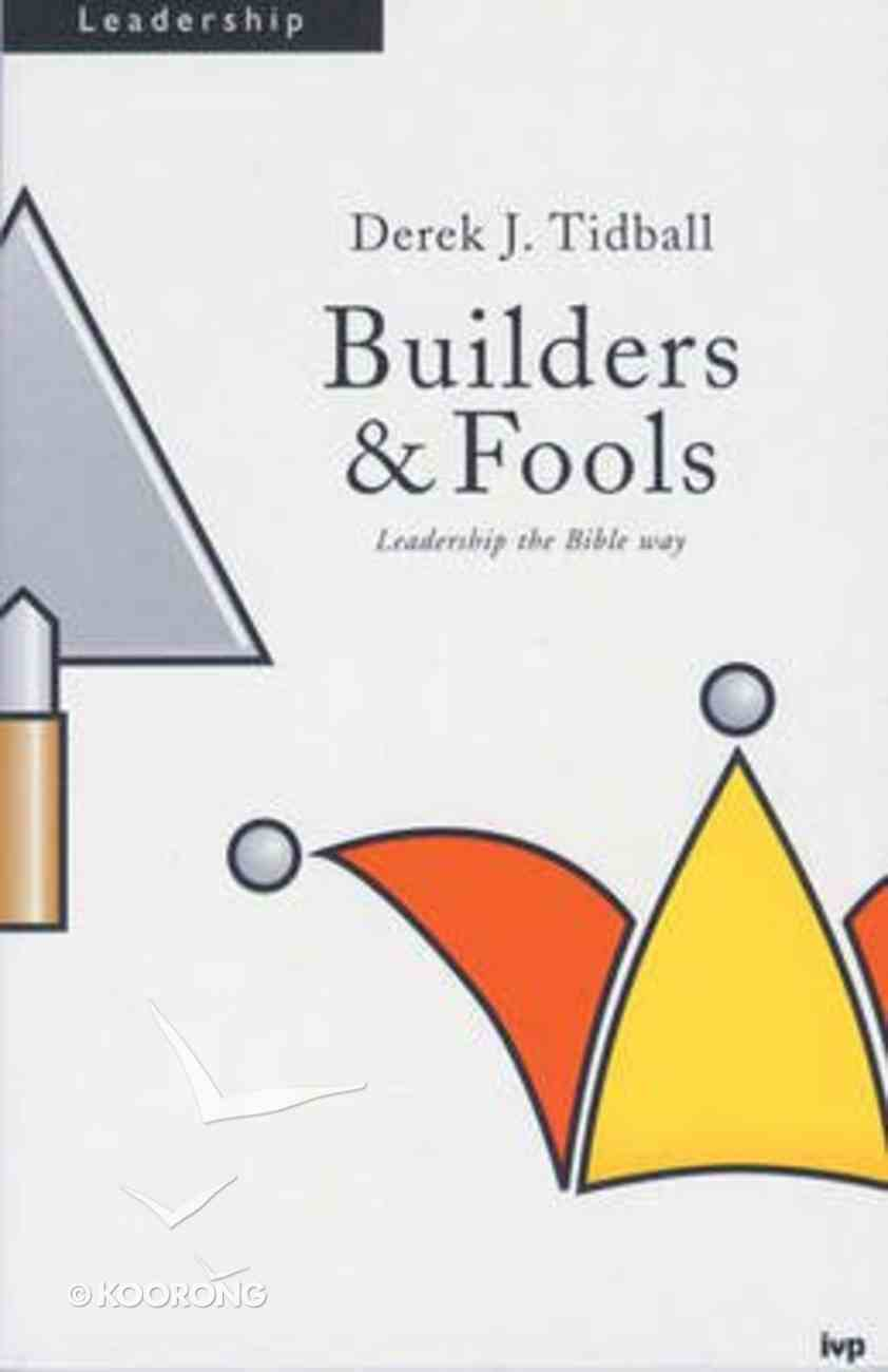Builders & Fools: Images of Pastoral Ministry in Paul Paperback