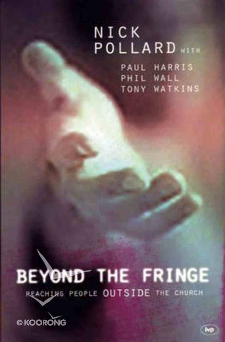 Beyond the Fringe Paperback