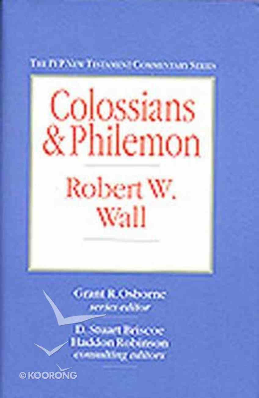 Ivp Ntc: Colossians & Philemon (Ivp New Testament Commentary Series) Hardback