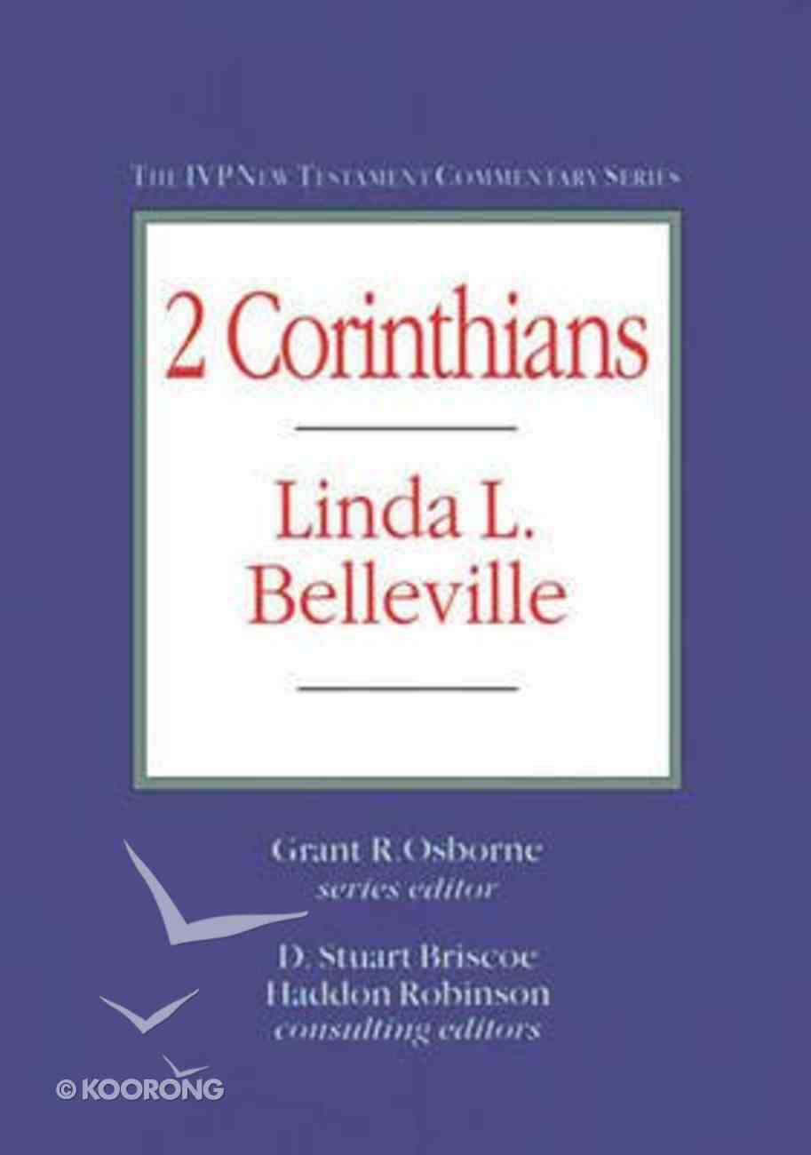 Ivp Ntc: 2 Corinthians (Ivp New Testament Commentary Series) Hardback