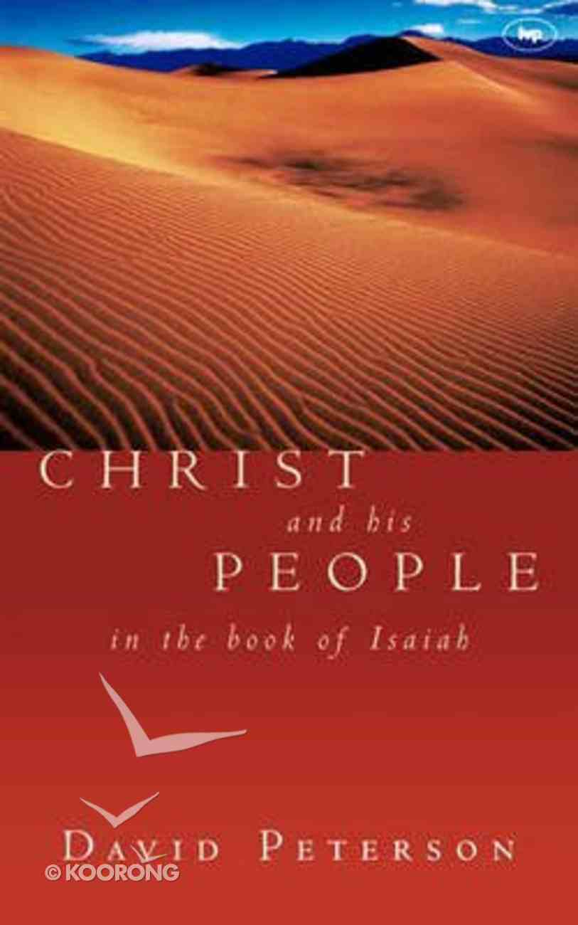 Christ and His People in the Book of Isaiah Paperback