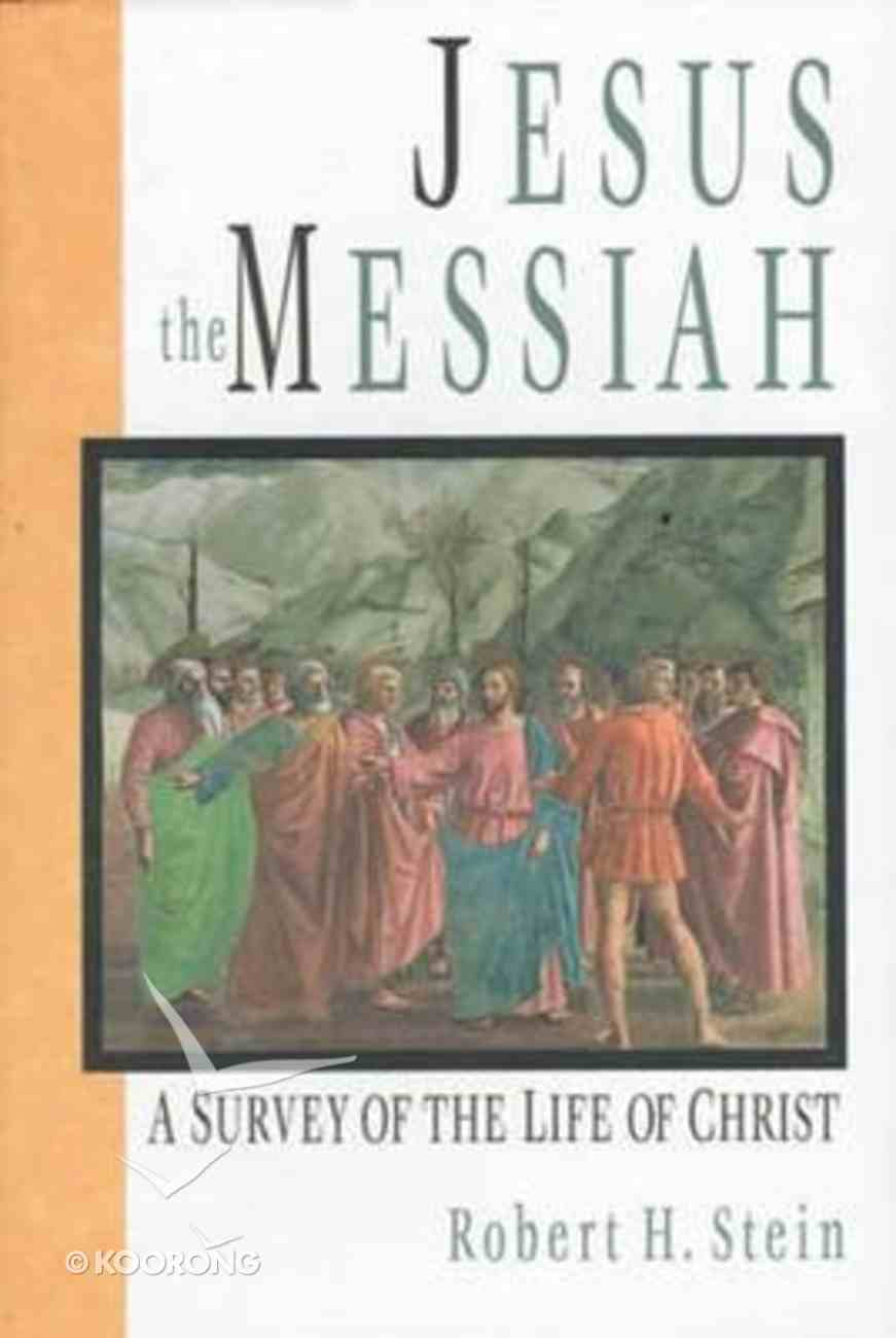 Jesus the Messiah Hardback