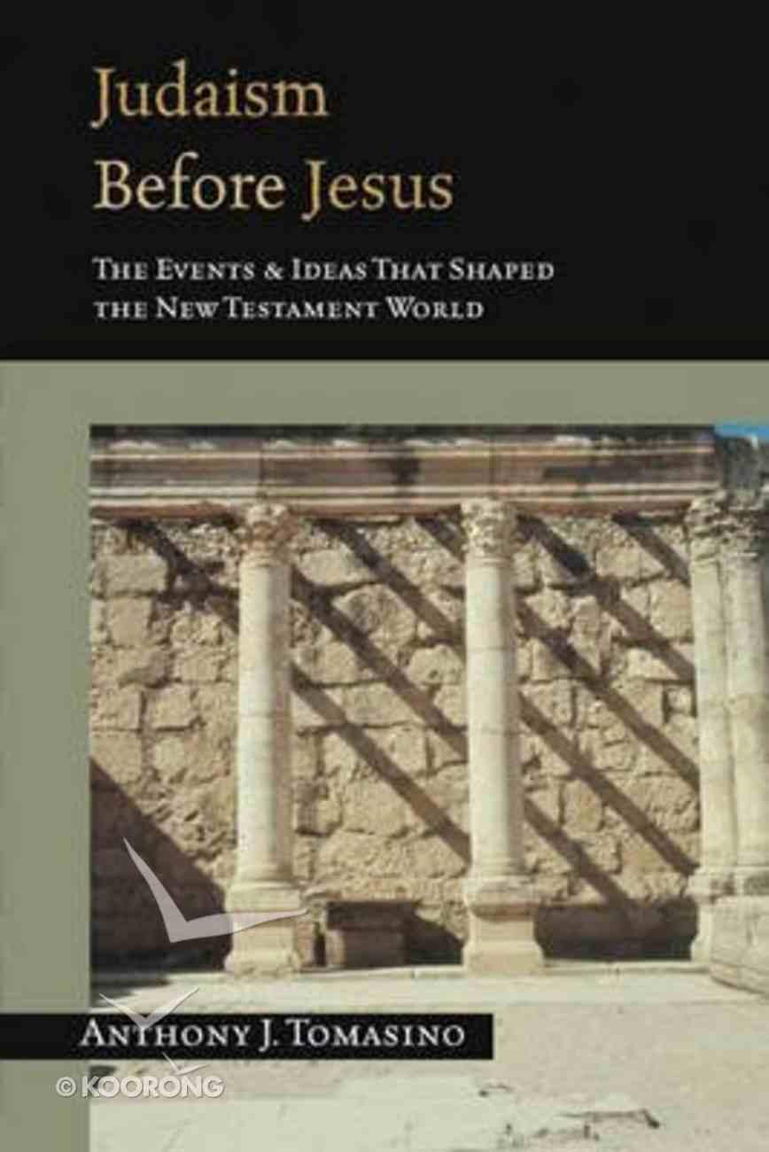 Judaism Before Jesus Paperback