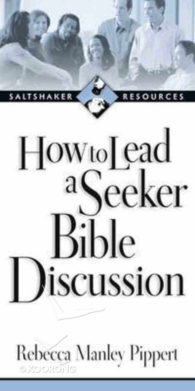 Saltshaker Resources: How to Lead a Seeker Bible Discussion Paperback