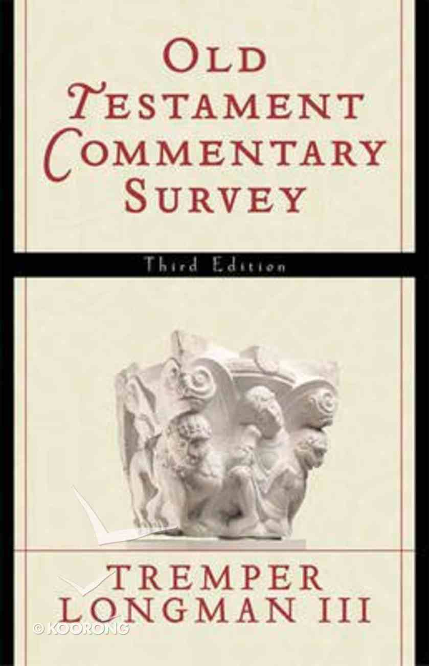 Old Testament Commentary Survey (Third Edition) Paperback