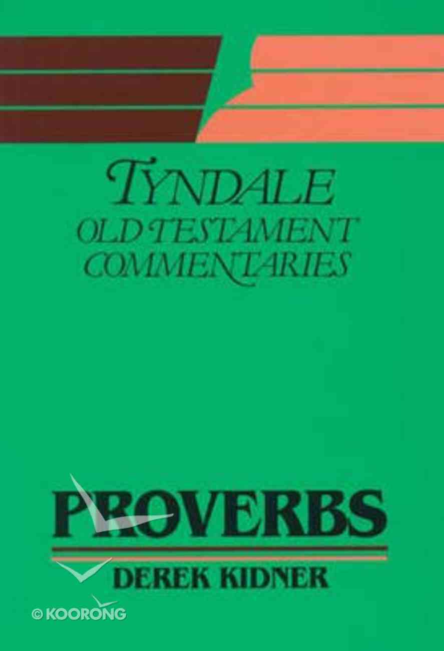 Proverbs (Tyndale Old Testament Commentary (2020 Edition) Series) Paperback