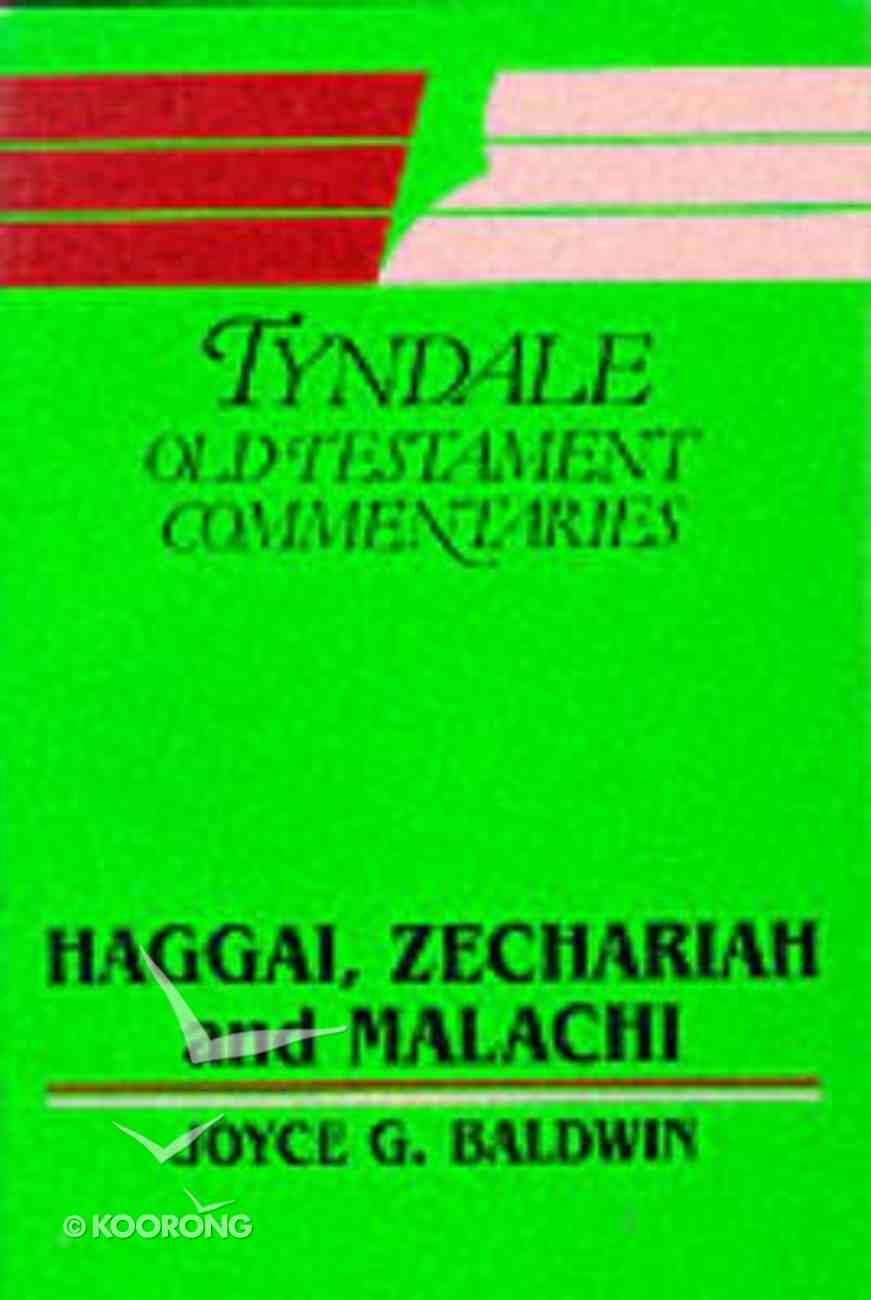 Haggai, Zechariah & Malachi (Tyndale Old Testament Commentary (2020 Edition) Series) Paperback