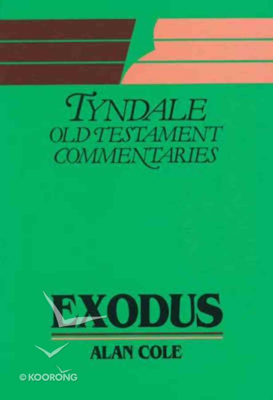 Exodus (Tyndale Old Testament Commentary (2020 Edition) Series) Paperback